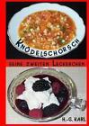Knödelschorsch seine zweiten Leckerchen von Hans-Georg Karl (2012, Taschenbuch)