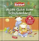 Scout Alles Gute zum Schulanfang! (2016, Gebundene Ausgabe)