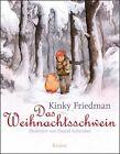 Das Weihnachtsschwein von Kinky Friedman (2012, Gebundene Ausgabe)