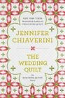 The Wedding Quilt by Jennifer Chiaverini (Paperback / softback)