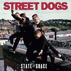 State of Grace [Digipak] by Street Dogs (CD, Jul-2008, Hellcat Records)