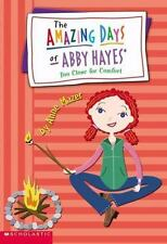 Too Close for Comfort The Amazing Days of Abby Hayes, Book 11