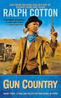 Gun Country by Ralph Cotton (Paperback / softback, 2010)
