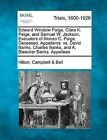 Edward Winslow Paige, Clara K. Paige, and Samuel W. Jackson, Executors of Alonzo C. Paige, Deceased, Appellants. vs. David Banks, Charles Banks, and A. Bleecker Banks. Appellees by Hilton Campbell Bell (Paperback / softback, 2012)