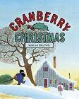 Cranberry Christmas by Wende Devlin (Hardback, 2013)