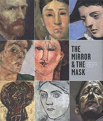The Mirror and the Mask: Portraiture in the Age of Picasso, Alarcó, Paloma,Warne