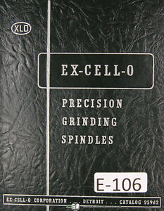 Excello Selection of Precision Grinding Spindles Manual