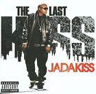 The Last Kiss [PA] by Jadakiss (CD, Jul-2009, Roc-A-Fella (USA))