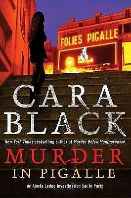 1 of 1 - Murder in Pigalle: (Aimee Leduc Investigations), Black, Cara, Very Good Book