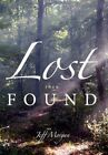 Lost Then Found by Jeff Morgan 9781452009803 Paperback 2010