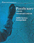 PostScript Language Tutorial and Cookbook: Tutorial and Cook Book by Adobe Systems Inc. (Hardback, 1985)
