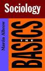 Sociology: The Basics by Martin Albrow (Hardback, 1999)