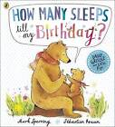 How Many Sleeps till my Birthday? by Mark Sperring (Paperback, 2013)