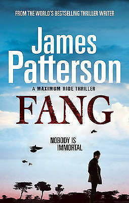 Maximum Ride: Fang: Dystopian Science Fiction, Patterson, James, New Book