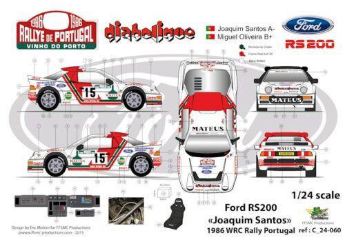 "Decals 1//24 Ford RS 200 /""Joaquim Santos/"" Portugal 1986 FFSMC Productions"