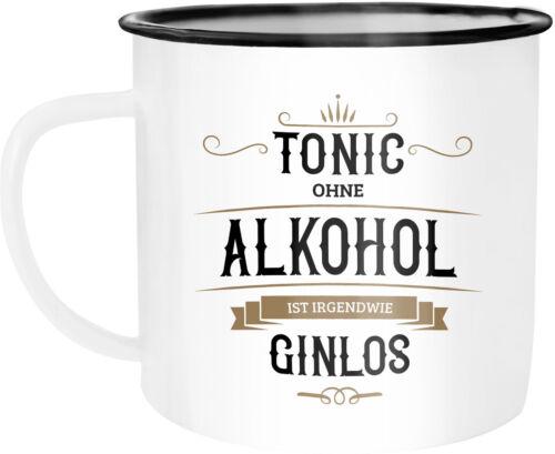Emaille Tasse Becher Und am Ende ergibt alles einen Gin Spruch Wortspiel