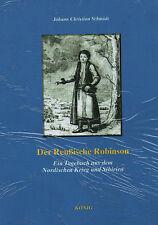 DER REUßISCHE ROBINSON - Ein Tagebuch aus dem Nordischen Krieg und Sibirien