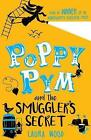 Poppy Pym and the Secret of Smuggler's Cove by Laura Wood (Paperback, 2017)