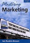 Mastering Marketing by Ian Ruskin-Brown (Paperback, 2006)