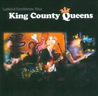 Ladies and Gentlemen, Your King County Queens [Digipak] by King County Queens (CD, Jul-2013, Green Monkey Records)