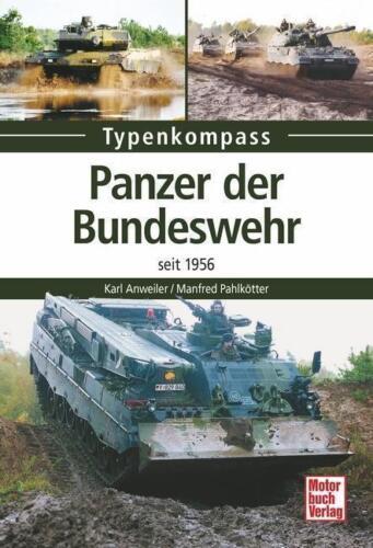 PANZER der BUNDESWEHR seit 1956 Anweiler//Pahlkötter Leopard Marder Luchs usw NEU