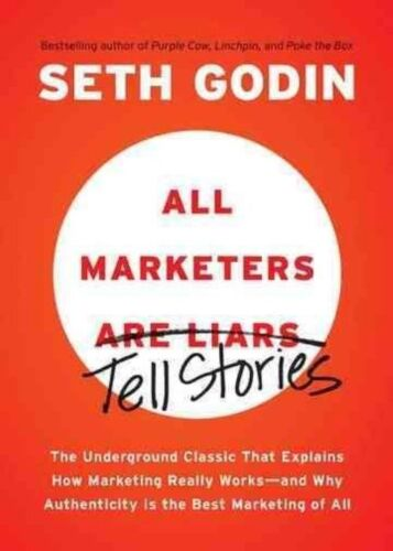 1 of 1 - All Marketers Are Liars: The Underground Classic That Explains How Marketing Rea