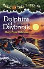 Dolphins at Daybreak by Mary Pope Osborne (Hardback, 1997)