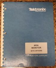 Tektronix 603a Monitor With Options Instruction Manual