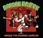 Versus The Drunken Gambler von Prince Fatty (2013)