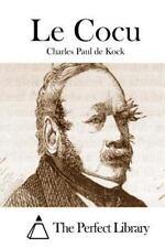 Le Cocu by Charles Paul De Kock (2015, Paperback)