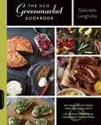 The New Greenmarket Cookbook: Recipes and Tips from Today's Finest chefs--And the Stories Behind the Farms That Inspire Them by Gabrielle Langholtz (Paperback, 2014)