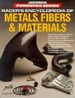 International Powerpro: Racer's Encyclopedia of Metals, Fibers and Materials by Forbes Aird (1994, Paperback)