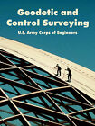 Geodetic and Control Surveying by U S Army Corps of Engineers (Paperback / softback, 2004)