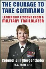 Jill Morgenthaler~THE COURAGE TO COMMAND~SIGNED 1ST/DJ~NICE COPY