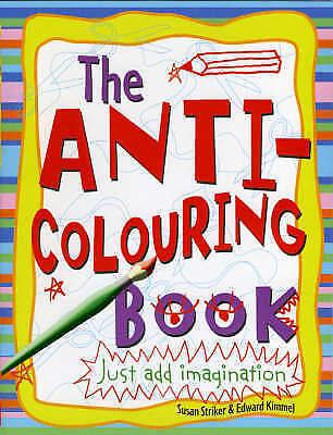 Anti-Colouring Book, Striker, Susan | Paperback Book | Good | 9781407102719