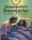 Grandmother's Dreamcatcher by Becky Ray McCain (Paperback / softback, 1998)
