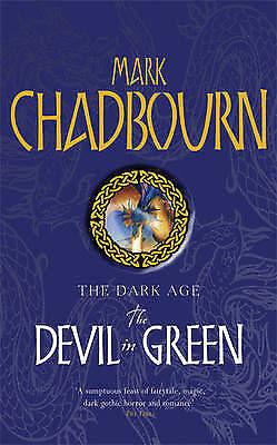 1 of 1 - The Devil In Green: The Dark Age (GOLLANCZ S.F.), Chadbourn, Mark, Very Good Boo