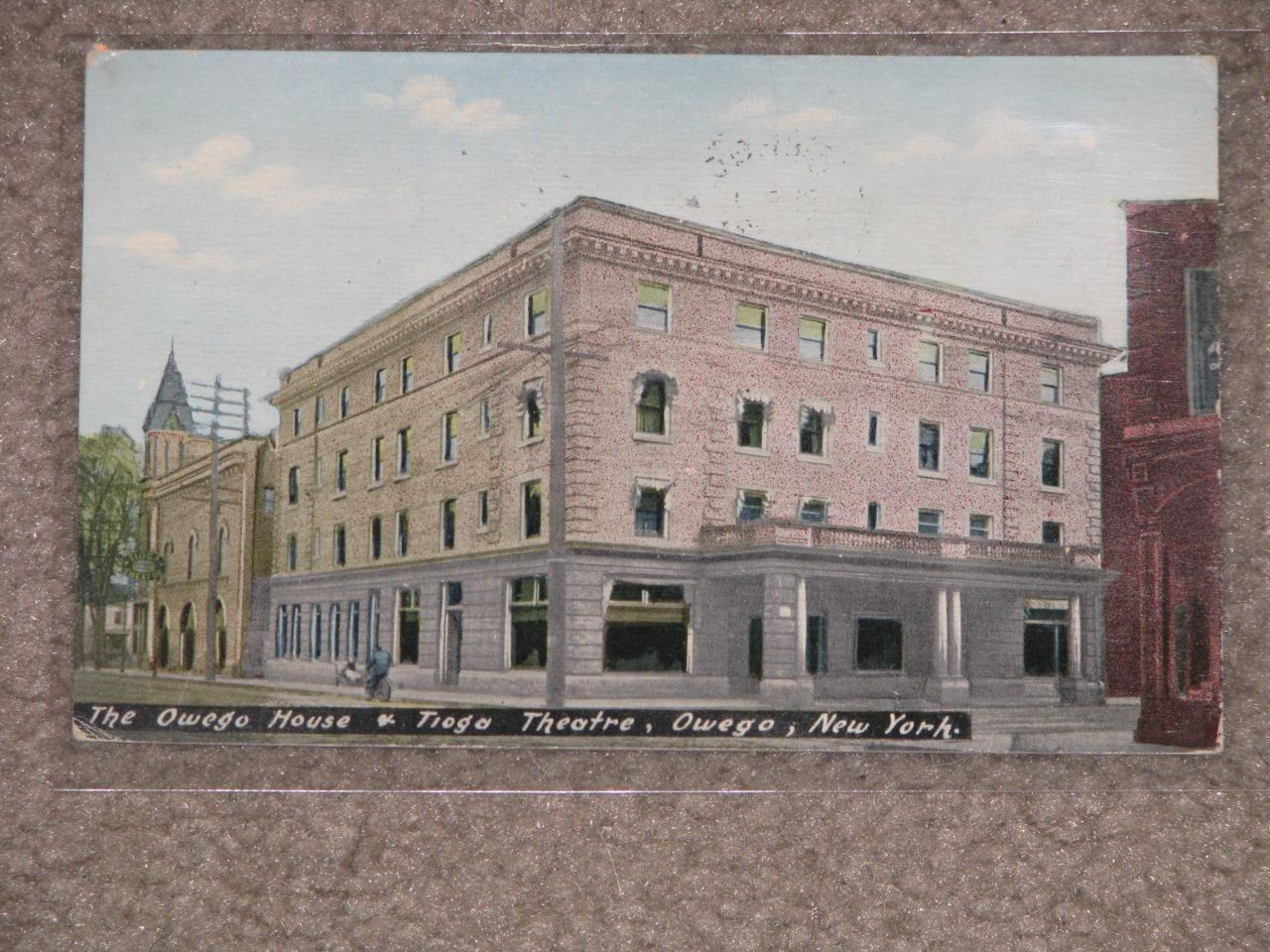 The Owego House & Tioga Theatre, Owego, N.Y. 1914, used vintage card