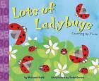 Lots of Ladybugs! by Michael Dahl (Hardback, 2005)