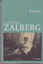 A LA TRACE JOURNAL DE TEL AVIV Carole Zalberg LIVRE Israël récit