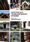 Maranga Mai!: Te Reo & Marae in Crisis? by Auckland University Press (Paperback, 2014)
