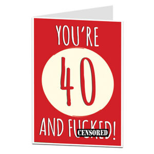 Image Is Loading Funny 40th 40 Today Birthday Card For Men