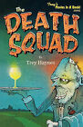 The Death Squad by Trey Haynes (Paperback / softback, 2010)