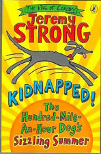 KIDNAPPED! HUNDRED-MILE-AN-HOUR DOG'S SIZZLING Summer Strong New 2014 pb Childs