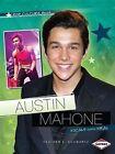 Austin Mahone: Vocals Going Viral by Heather Schwartz (Paperback / softback, 2014)