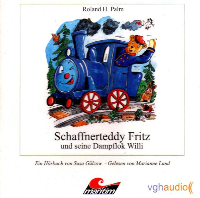 Schaffnerteddy Fritz und seine Dampflok Willi - Hörbuch - CD  - NEU/B-WARE
