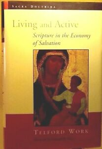 Living-and-Active-Scripture-in-the-Economy-of-Salvation-by-Telford-Work-used-HB