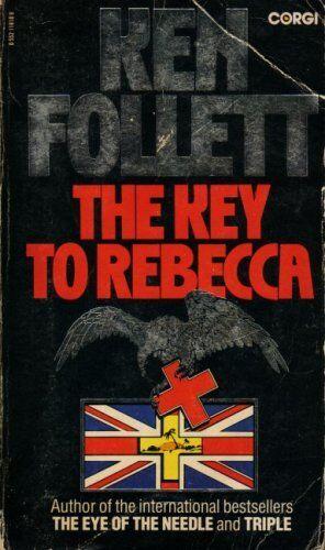 The Key to Rebecca By  Ken Follett. 9780552118101