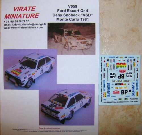 V059 FORD ESCORT RS 1800 RALLYE MONTE CARLO 1981 DANY SNOBECK VIRATE MINIATURE