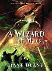 A Wizard of Mars by Diane Duane (Hardback, 2010)